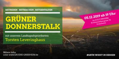 GRIESHEIM - Am 05.12.2019 ab 19 Uhr GRÜNER DONNERSTALK mit dem Landtagsabgeordneten Torsten Leveringhaus im KULTURWER Schöneweibergasse 96.
