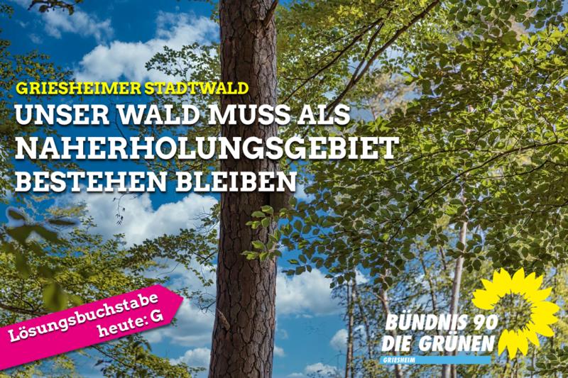 Unser Wald muss als Naherholungsgebiet bestehen bleiben.